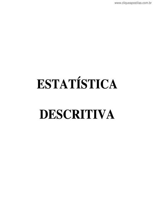 fd281c371 Clique Apostilas - Estatística Descritiva