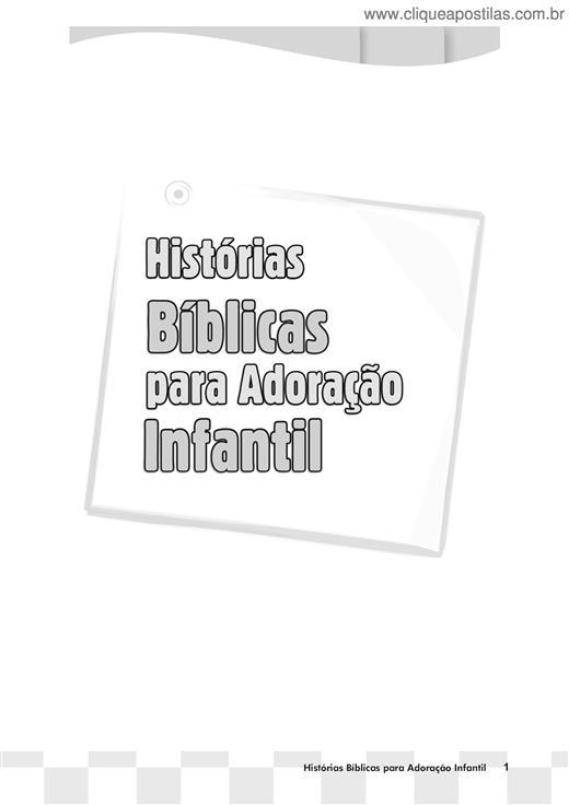 Clique Apostilas Historias Biblicas P Adoracao Infantil